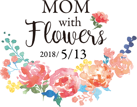 MOM with Flowers 2018/5/13